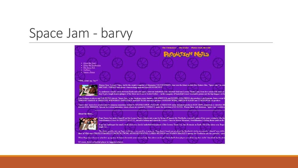 Space Jam - barvy