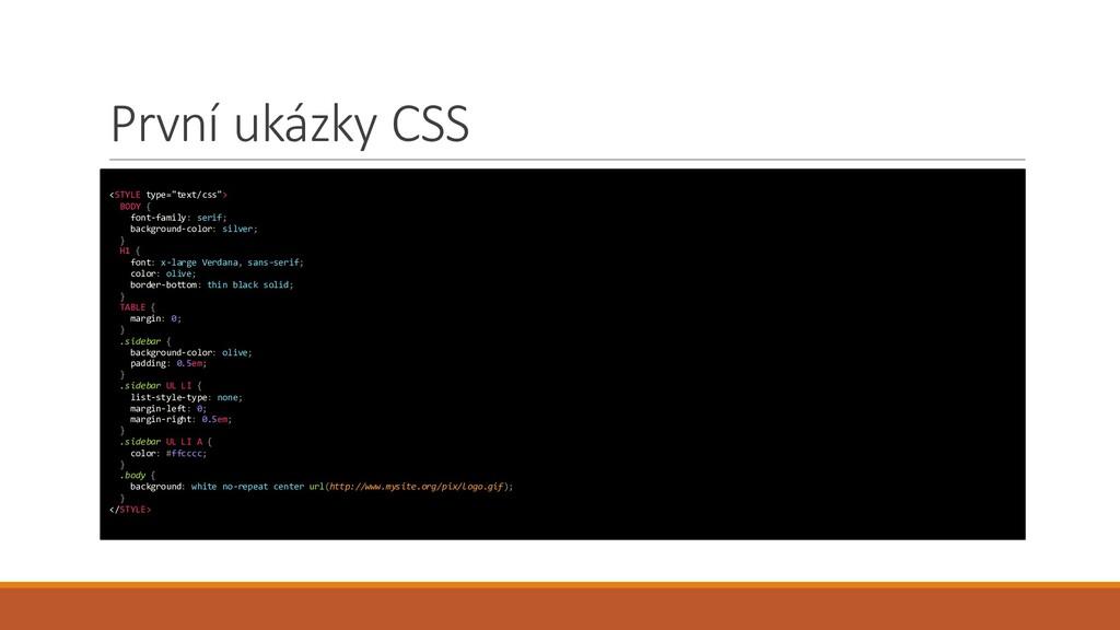 """První ukázky CSS <STYLE type=""""text/css""""> BODY {..."""