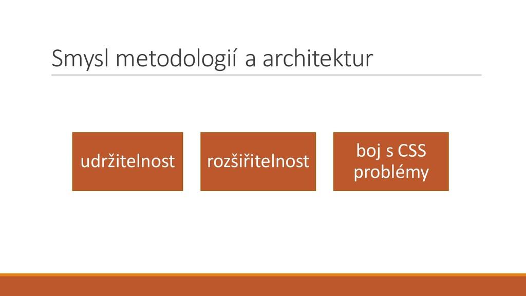 Smysl metodologií a architektur udržitelnost ro...