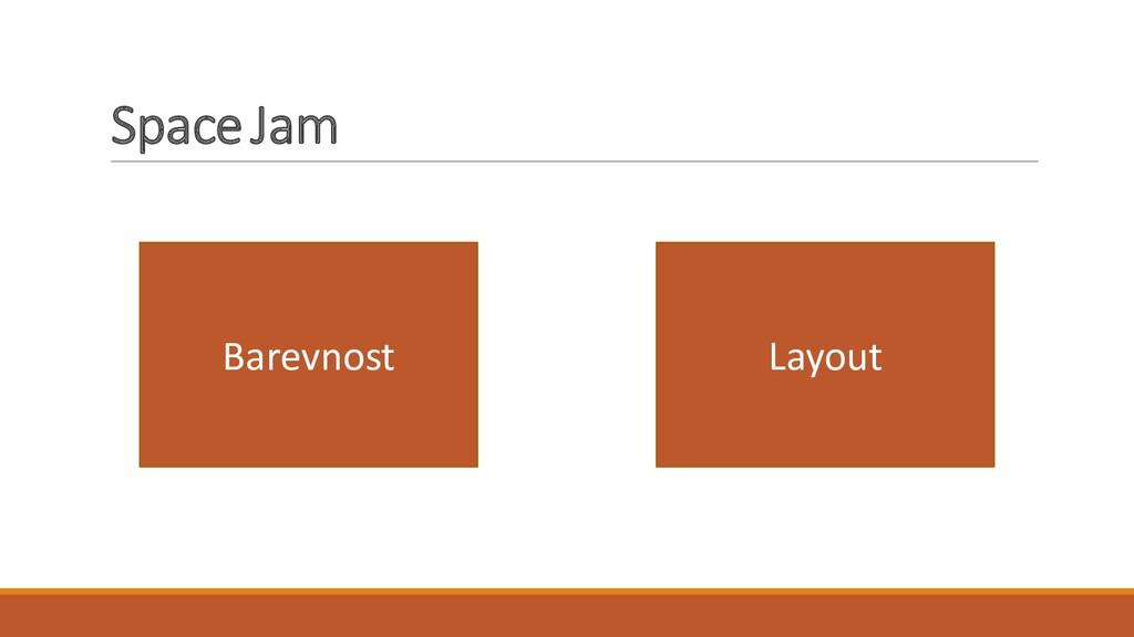 Space Jam Barevnost Layout