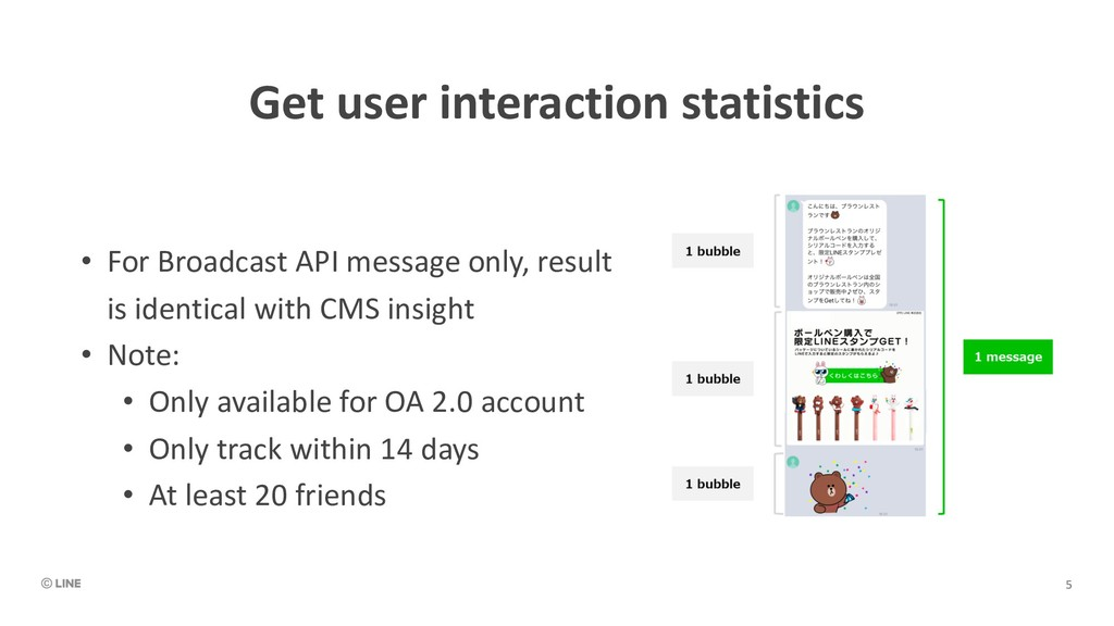 Get user interaction statistics • For Broadcast...