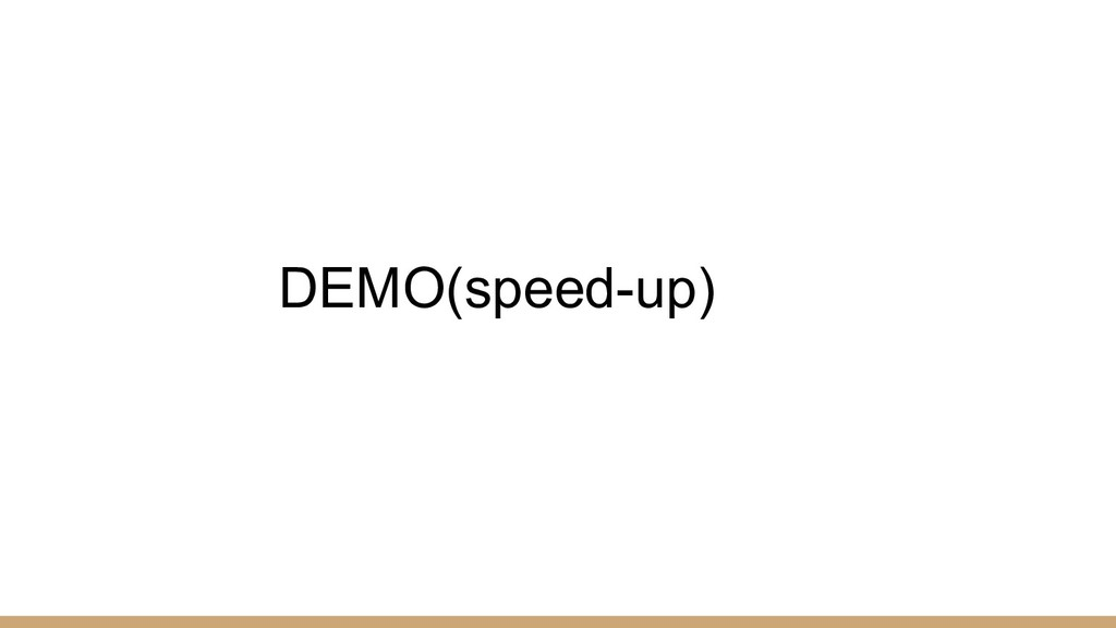 DEMO(speed-up)