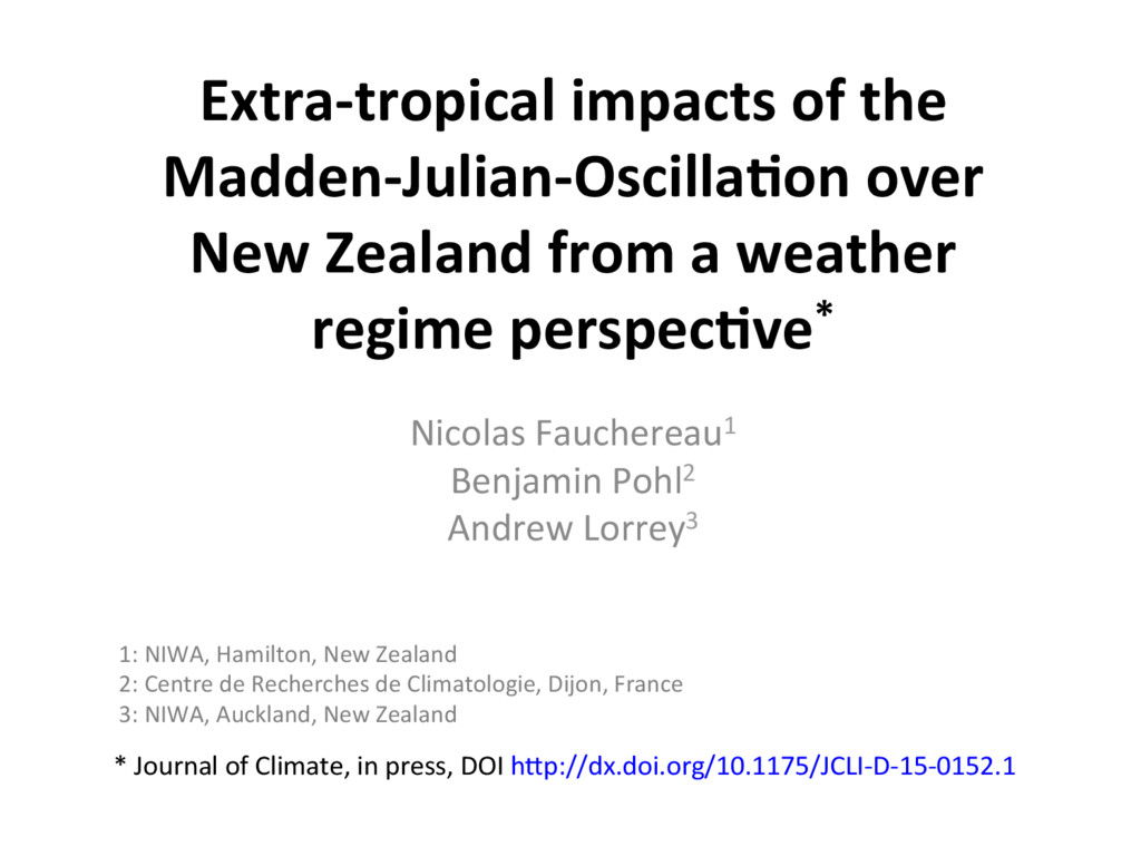 Extra-tropical impacts of the Madden-Julian-Osc...