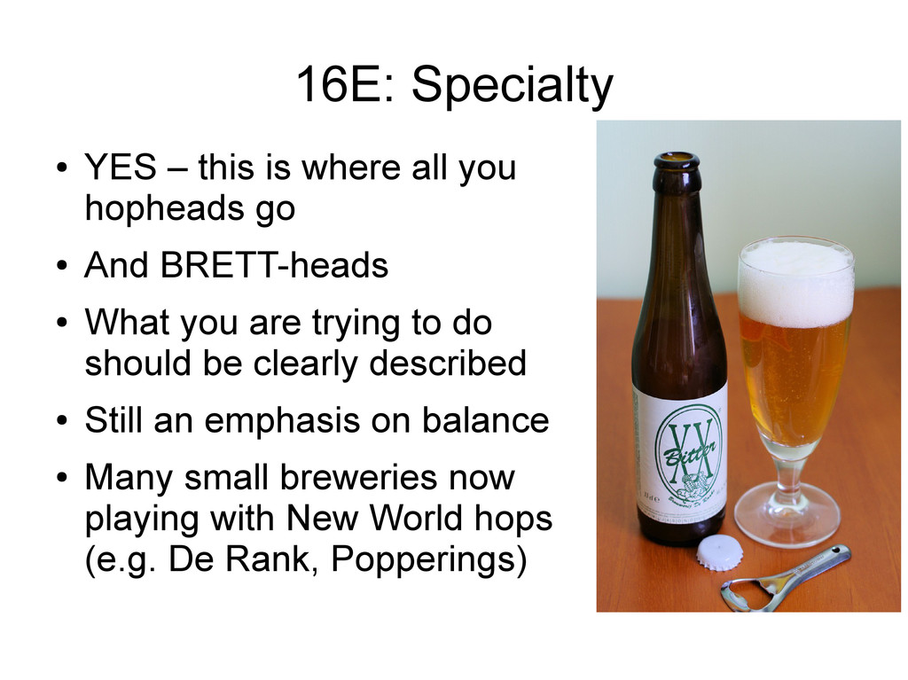 16E: Specialty ● YES – this is where all you ho...