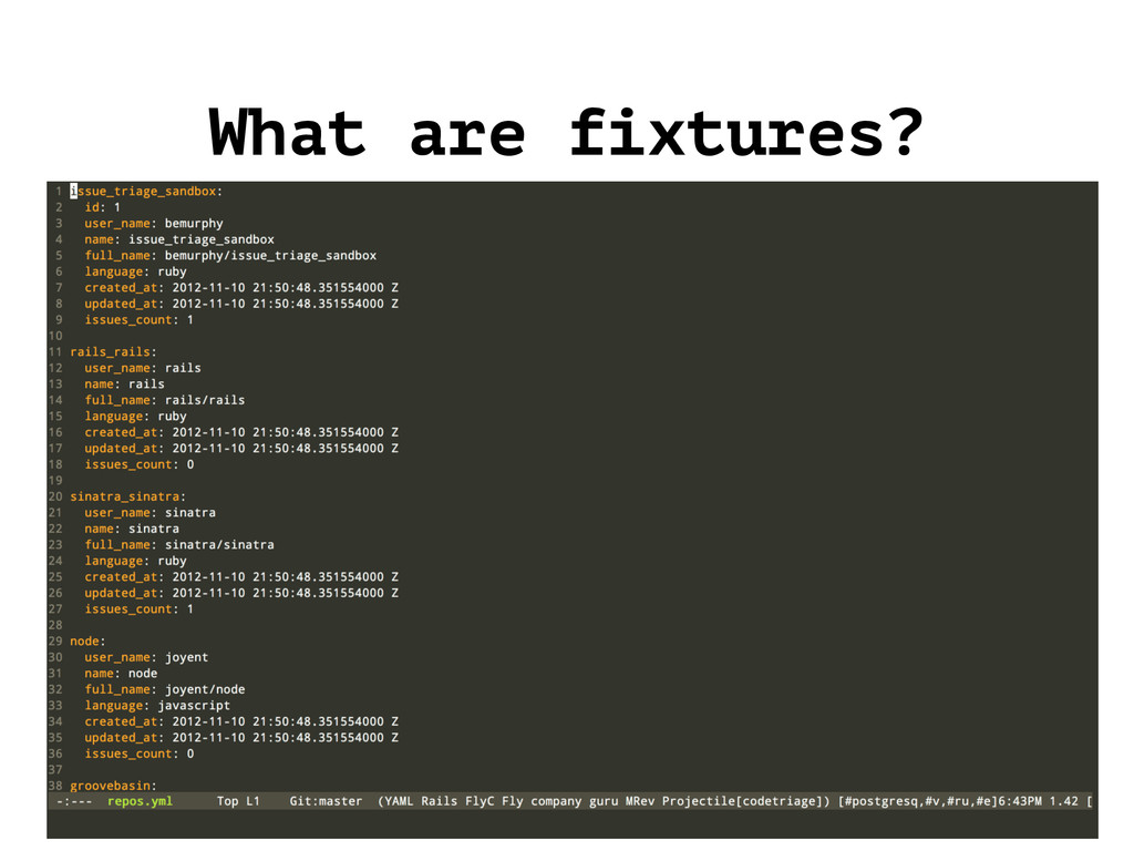 What are fixtures?