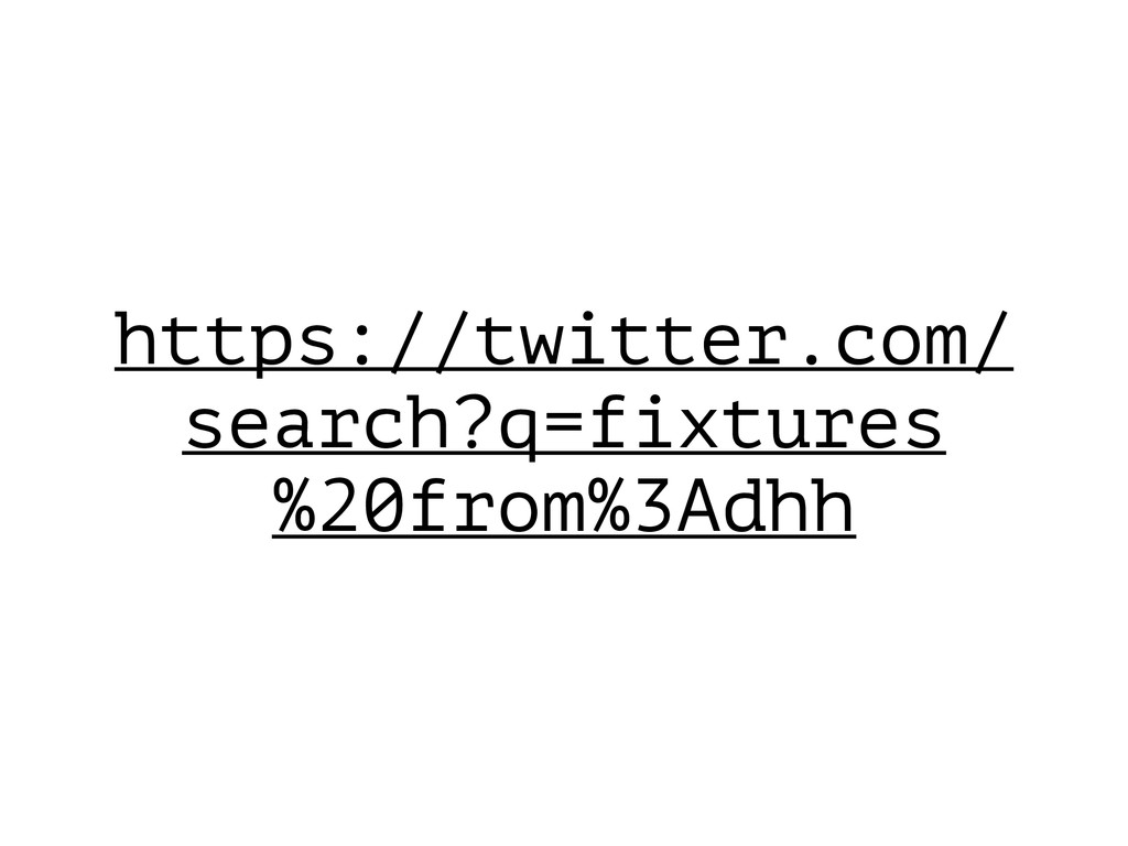 https://twitter.com/ search?q=fixtures %20from%...