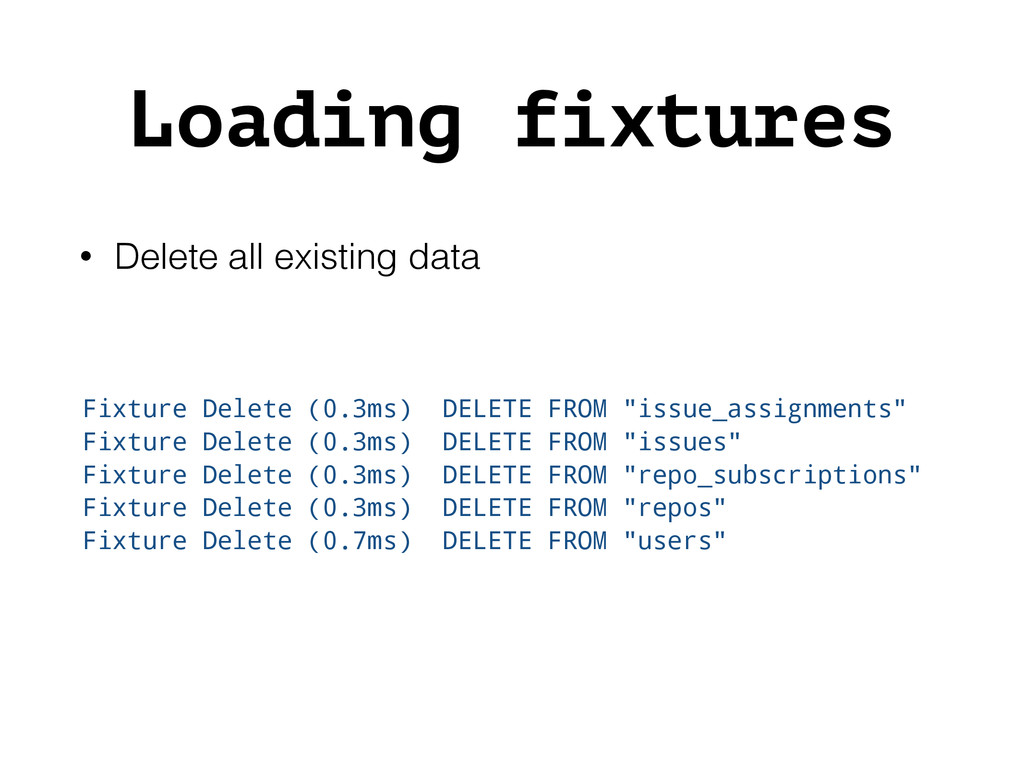Loading fixtures • Delete all existing data Fix...