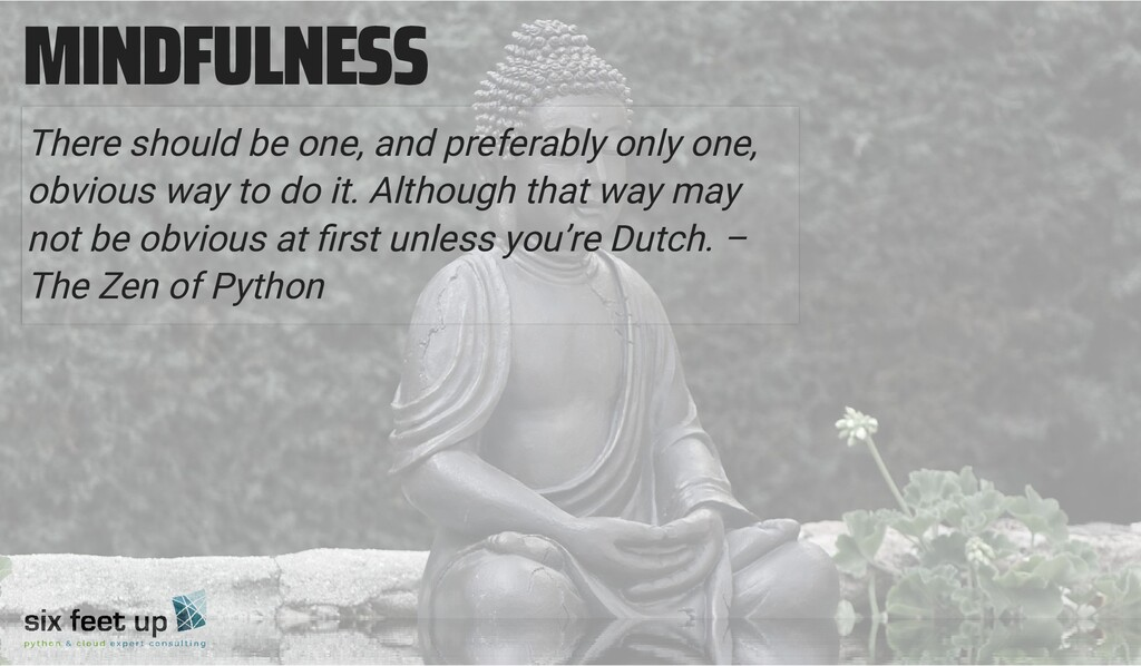 MINDFULNESS There should be one, and preferably...