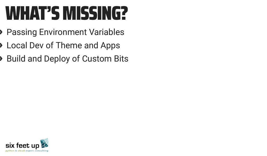 WHAT'S MISSING? » Passing Environment Variables...