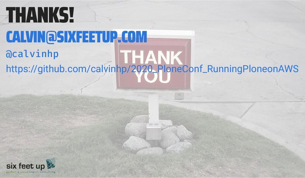 THANKS! CALVIN@SIXFEETUP.COM @calvinhp https://...