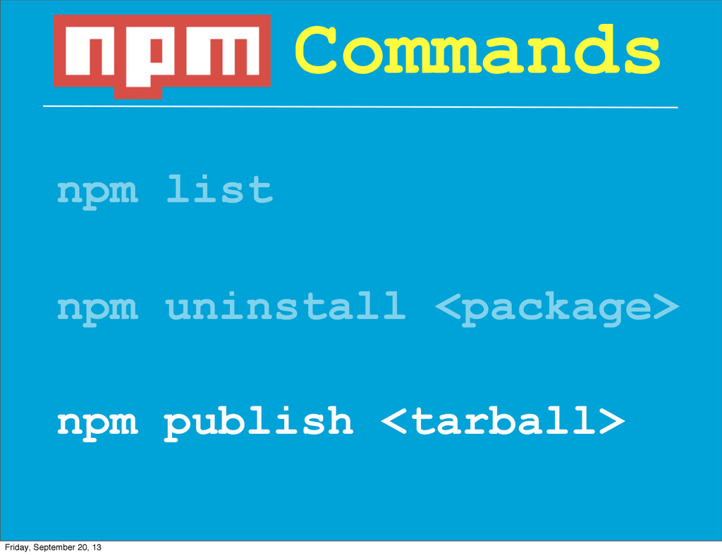 npm list Commands npm uninstall <package> npm p...