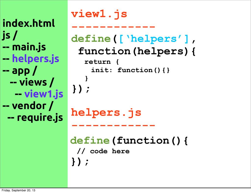 index.html js / -- main.js -- helpers.js -- app...