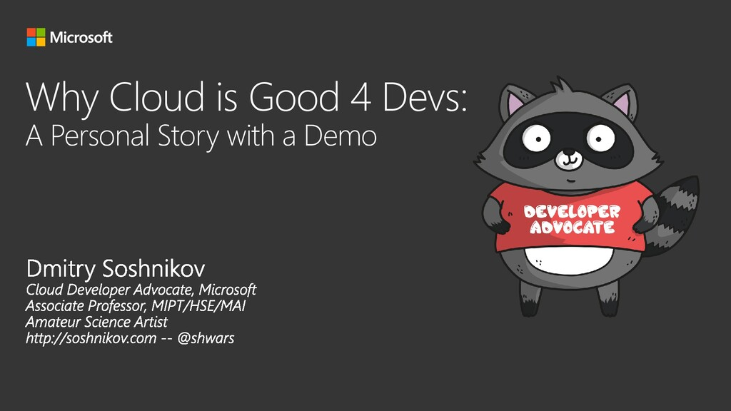Why Cloud is Good 4 Devs: A Personal Story with...