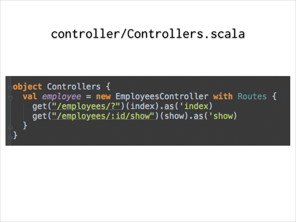 controller/Controllers.scala