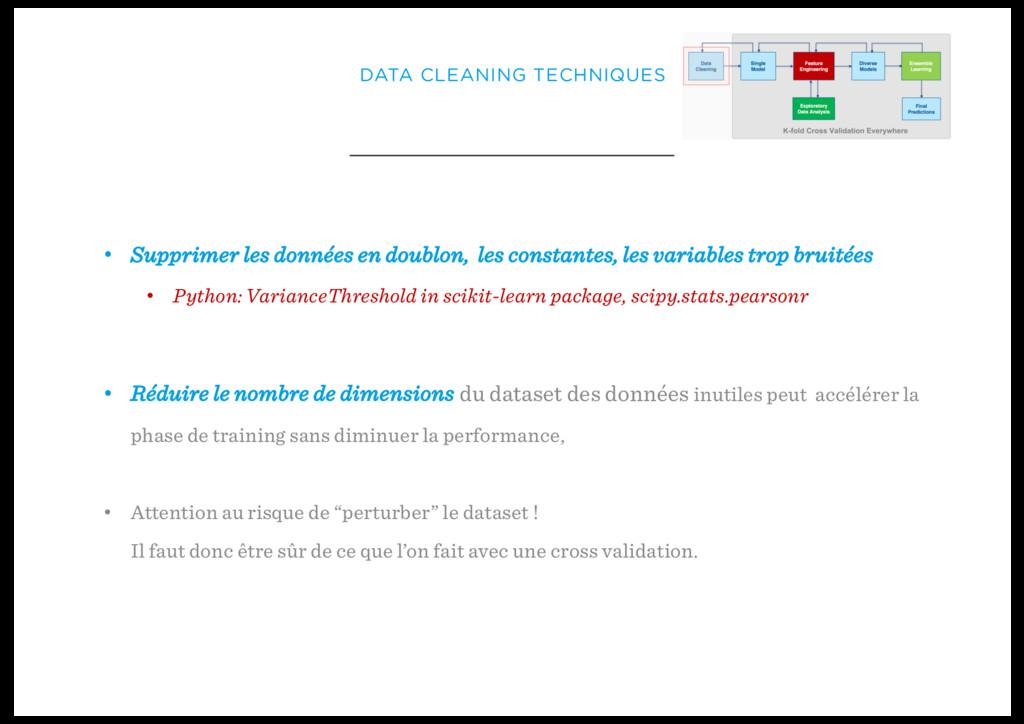 DATA CLEANING TECHNIQUES • Supprimer les donnée...