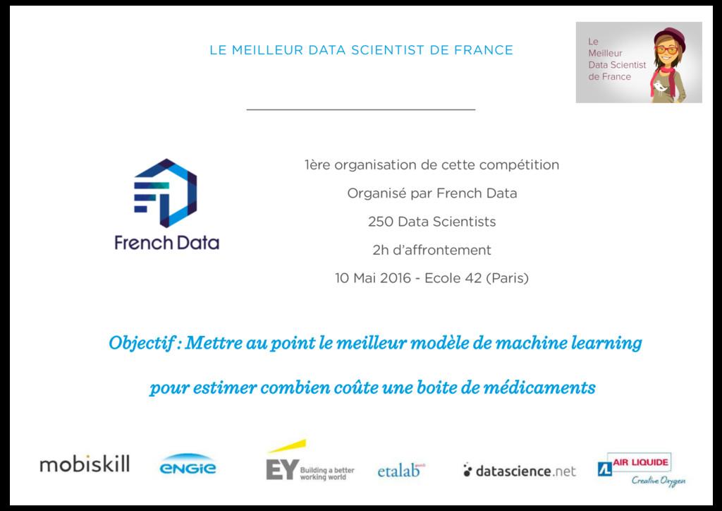LE MEILLEUR DATA SCIENTIST DE FRANCE 1ère organ...