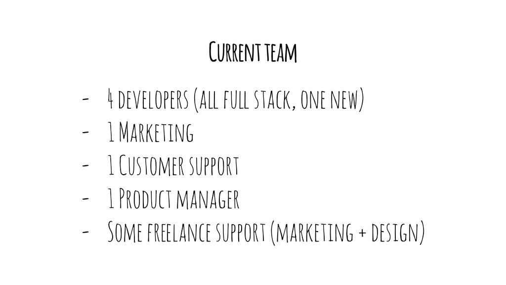 """Current team - 4 developers (a"""" fu"""" stack, one ..."""