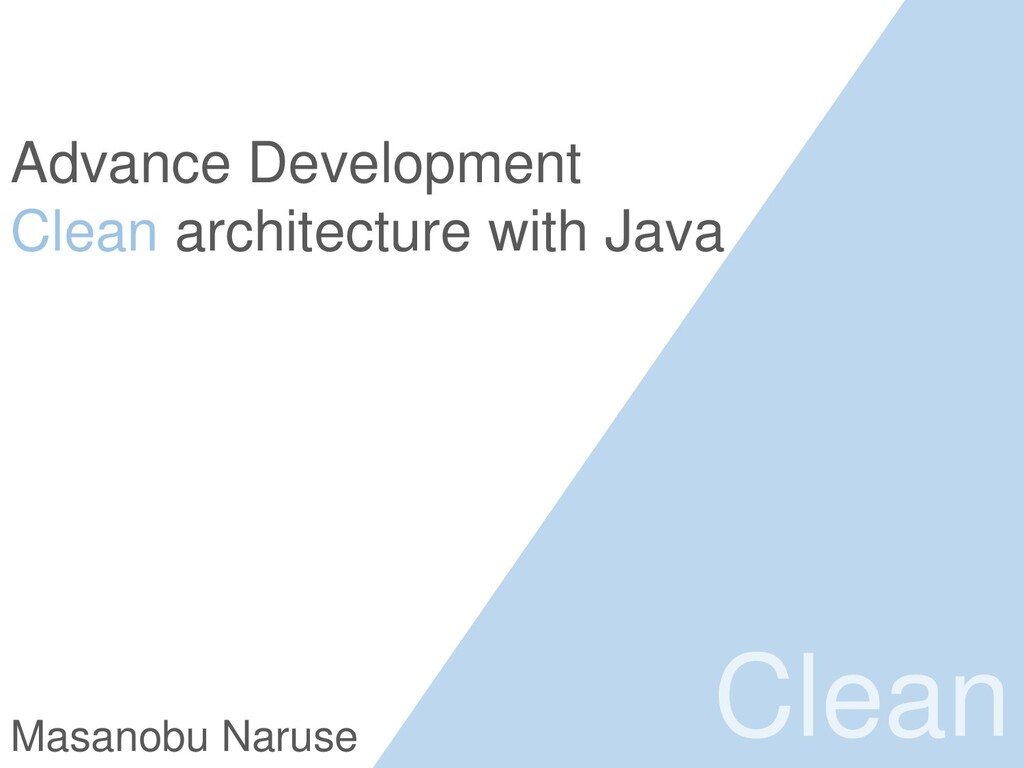 Advance Development Clean architecture with Jav...