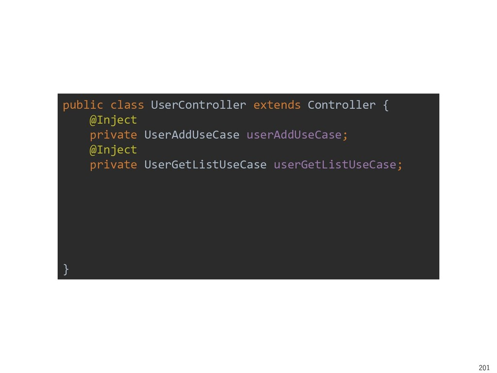 201 public class UserController extends Control...