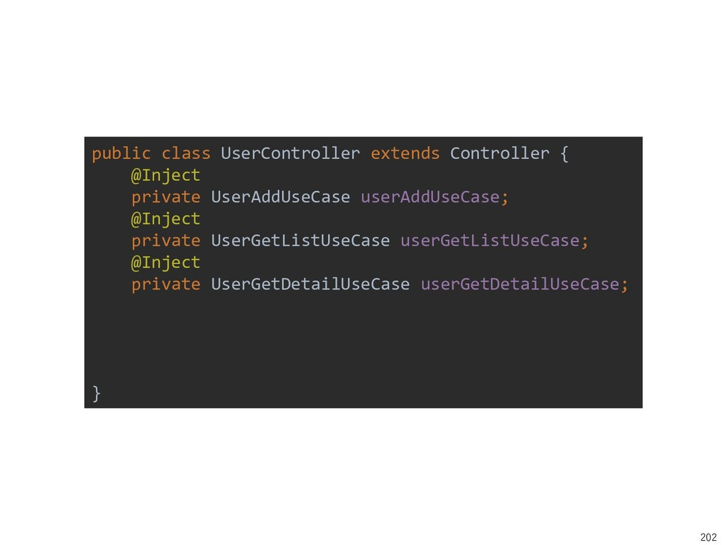 202 public class UserController extends Control...