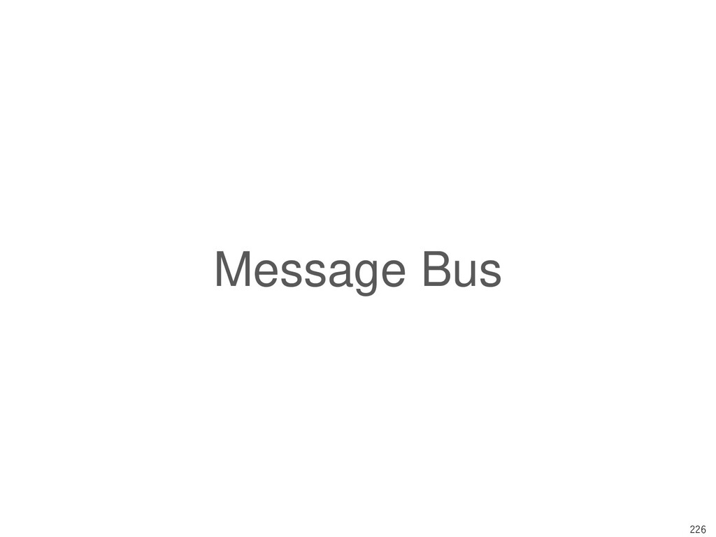 226 Message Bus