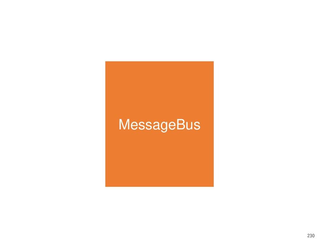 230 MessageBus