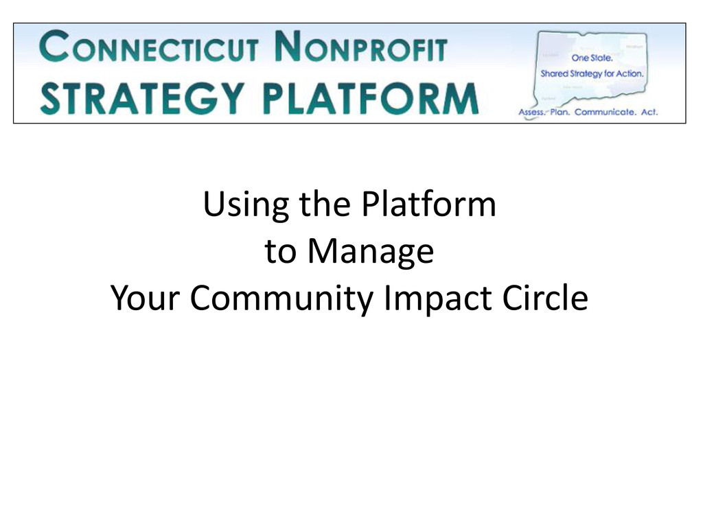 Using the Platform to Manage Your Community Imp...