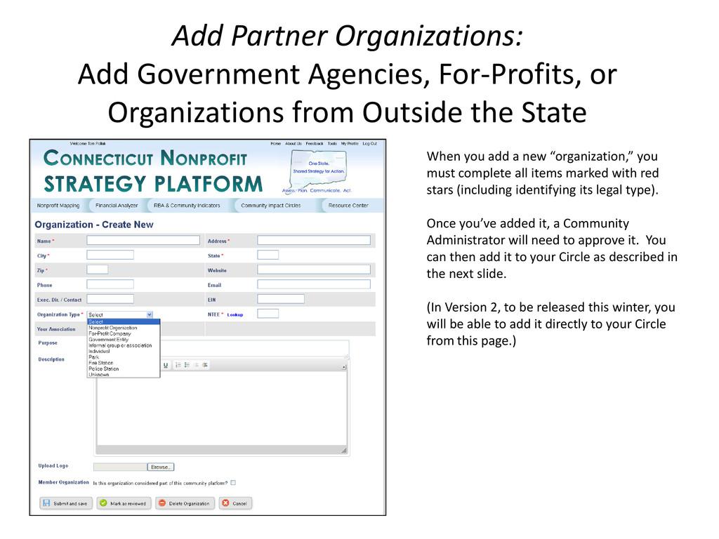 Add Partner Organizations: Add Government Agenc...