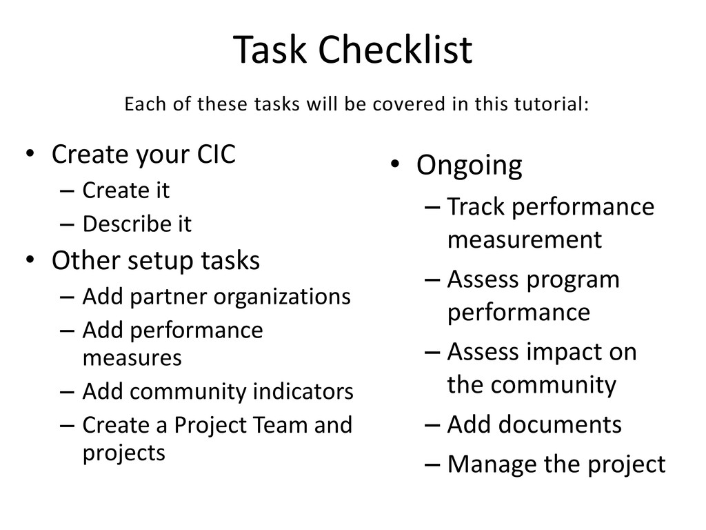 Task Checklist • Create your CIC – Create it – ...