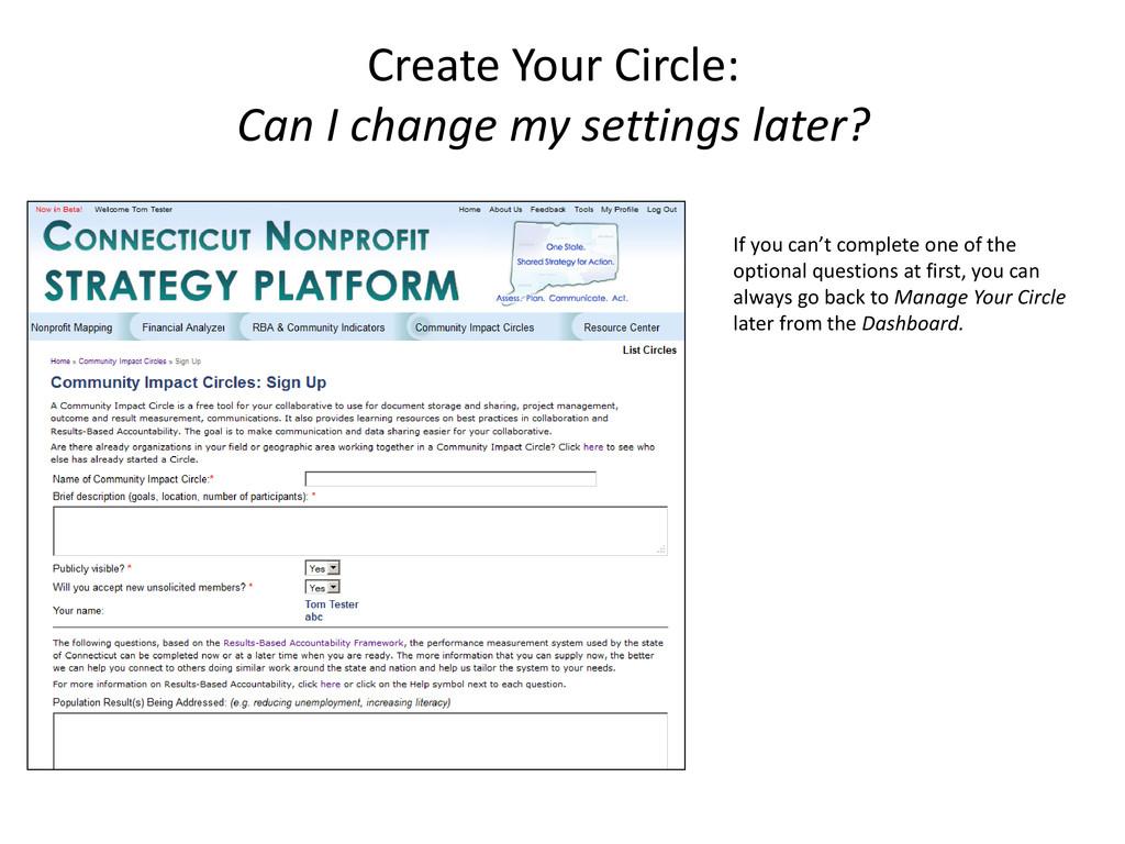 Create Your Circle: Can I change my settings la...