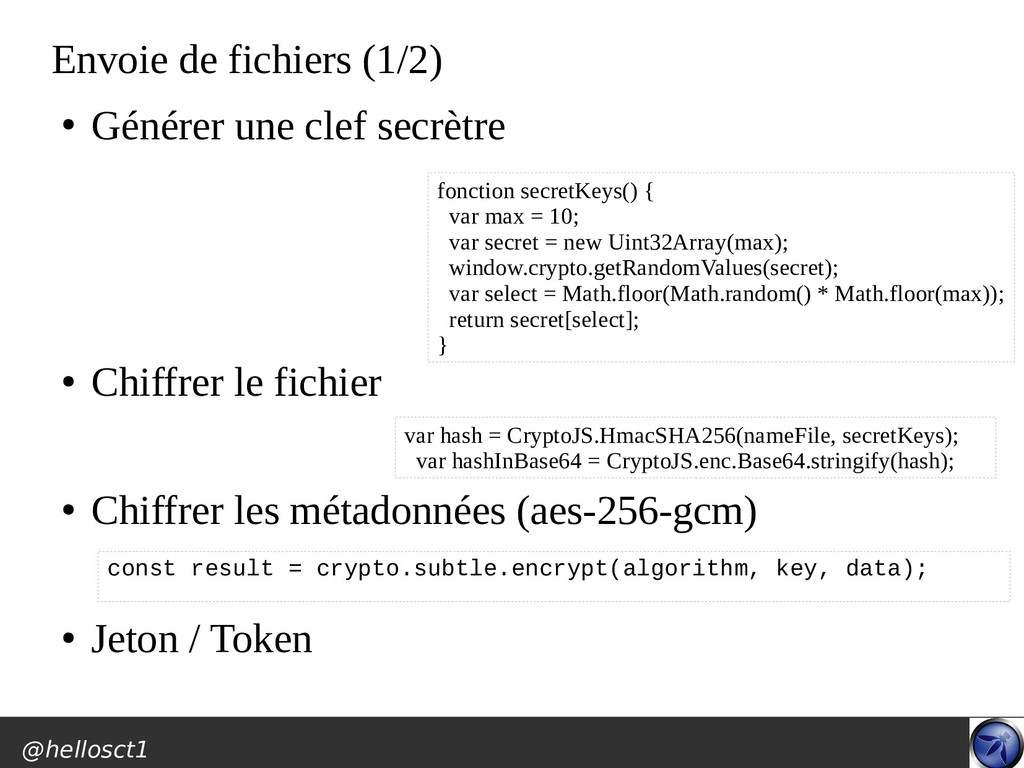 @hellosct1 Envoie de fichiers (1/2) ● Générer u...