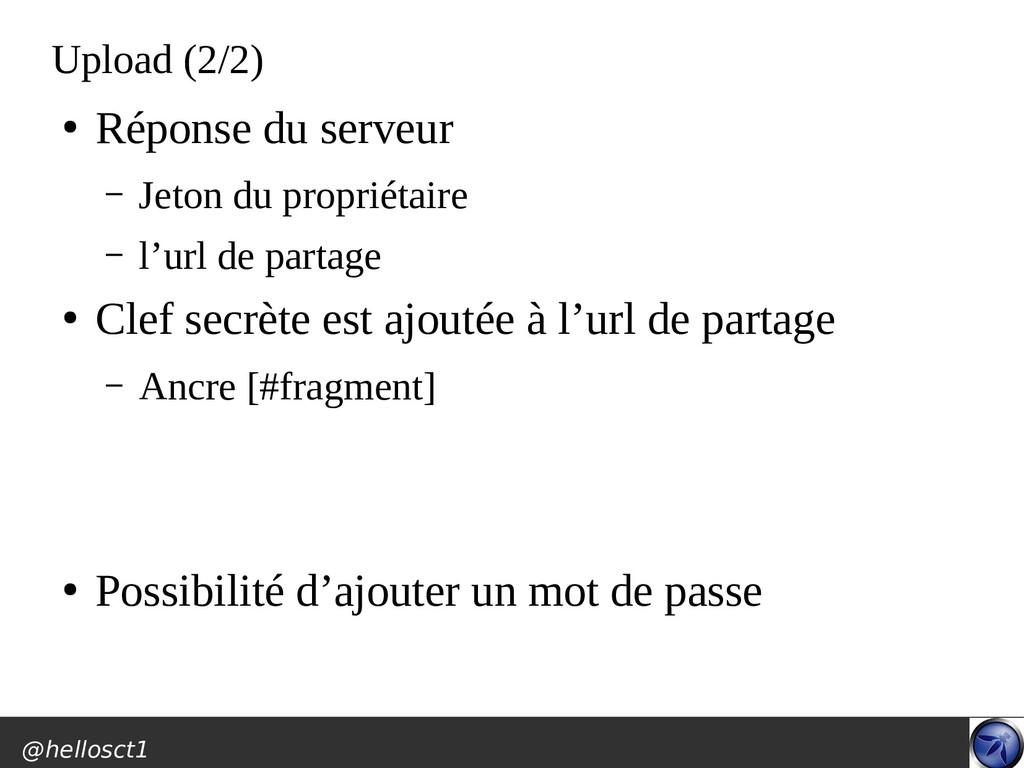 @hellosct1 Upload (2/2) ● Réponse du serveur – ...