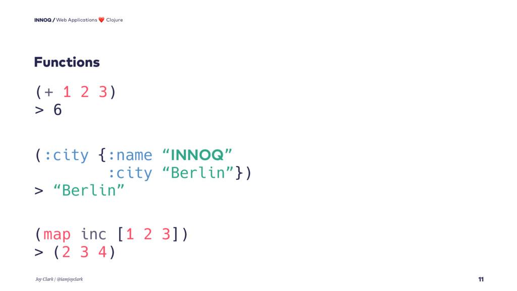 Functions 11 Web Applications ❤ Clojure Joy Cla...