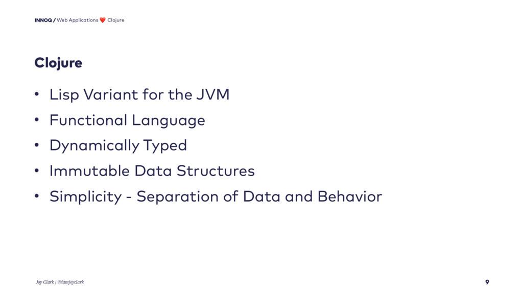 Clojure 9 • Lisp Variant for the JVM • Function...