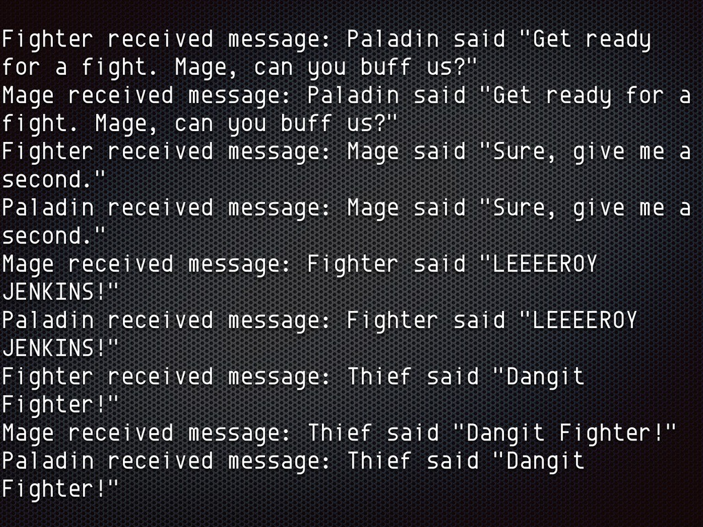 """Fighter received message: Paladin said """"Get rea..."""