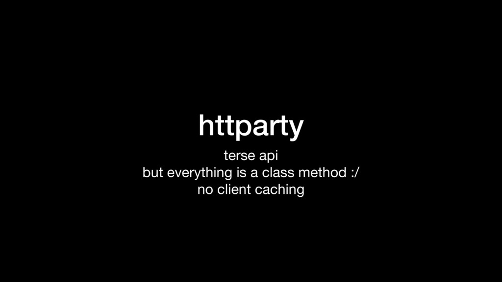 httparty terse api  but everything is a class m...