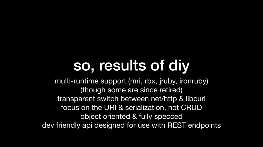 so, results of diy multi-runtime support (mri, ...