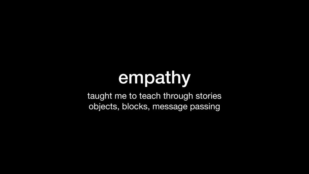 empathy taught me to teach through stories  obj...