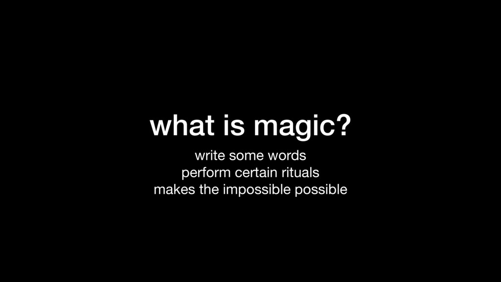 what is magic? write some words  perform certai...