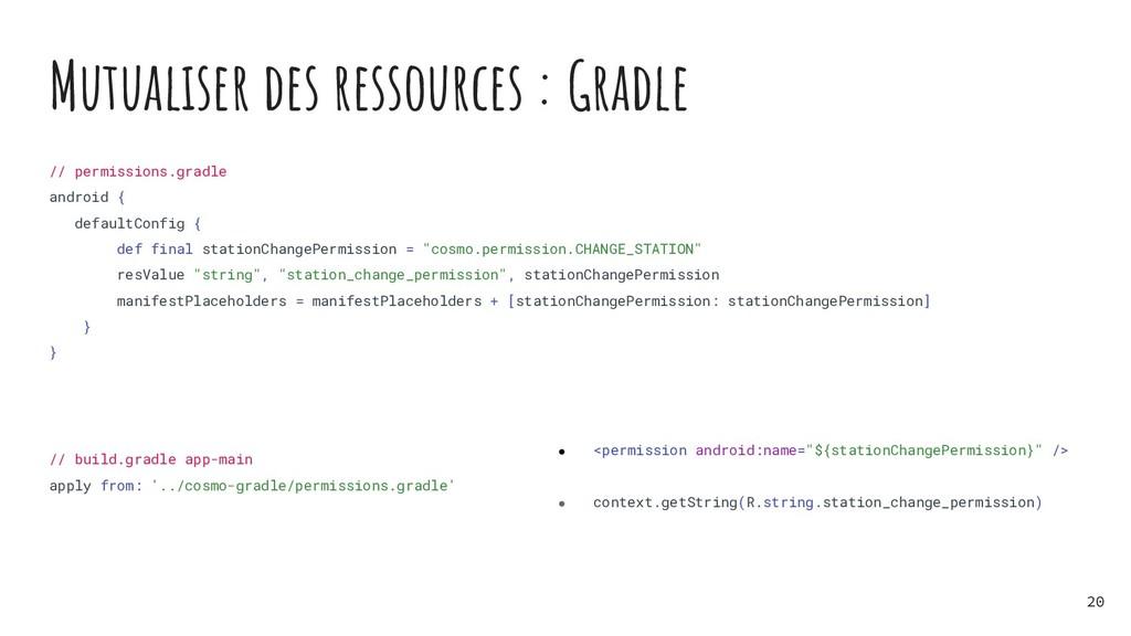 Mutualiser des ressources : Gradle // permissio...