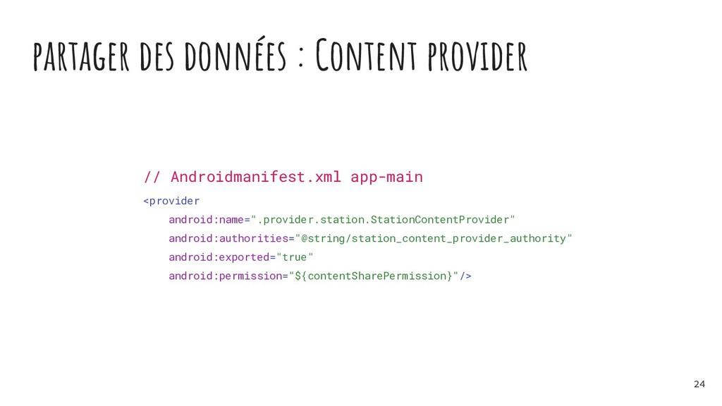 partager des données : Content provider // Andr...