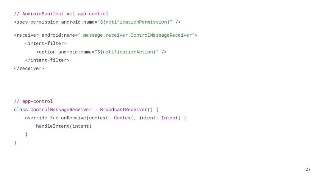 // AndroidManifest.xml app-control <uses-permis...