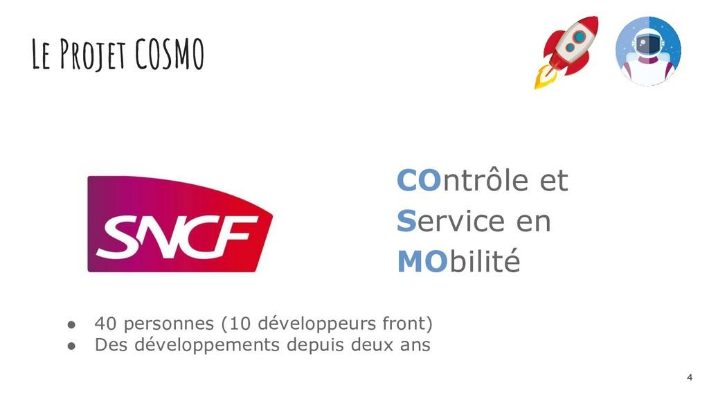 Le Projet COSMO COntrôle et Service en MObilité...