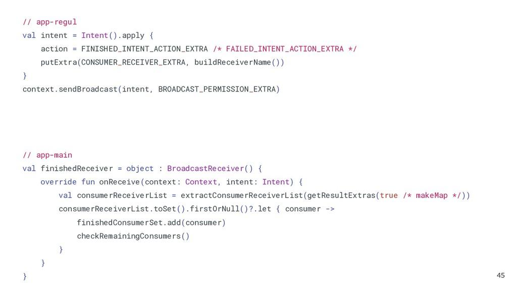 // app-regul val intent = Intent().apply { acti...