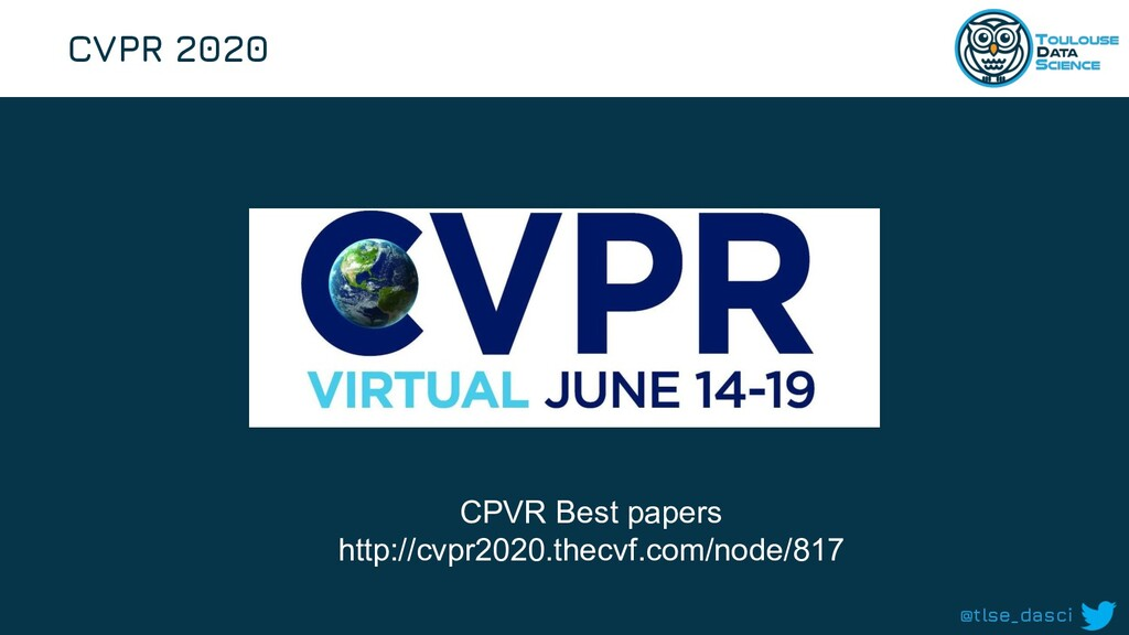 @tlse_dasci CVPR 2020 CPVR Best papers http://c...