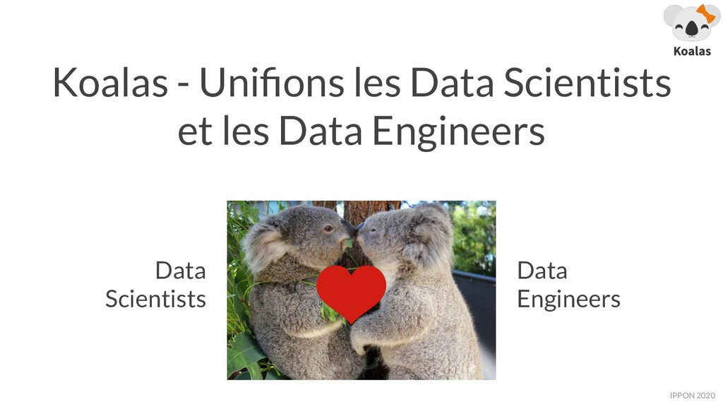 IPPON 2019 Koalas - Unifions les Data Scientists...