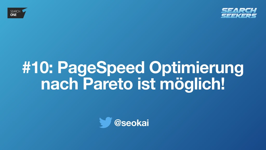 @seokai #10: PageSpeed Optimierung nach Pareto ...