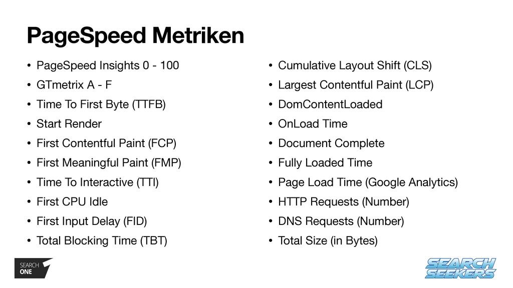 PageSpeed Metriken • PageSpeed Insights 0 - 100...