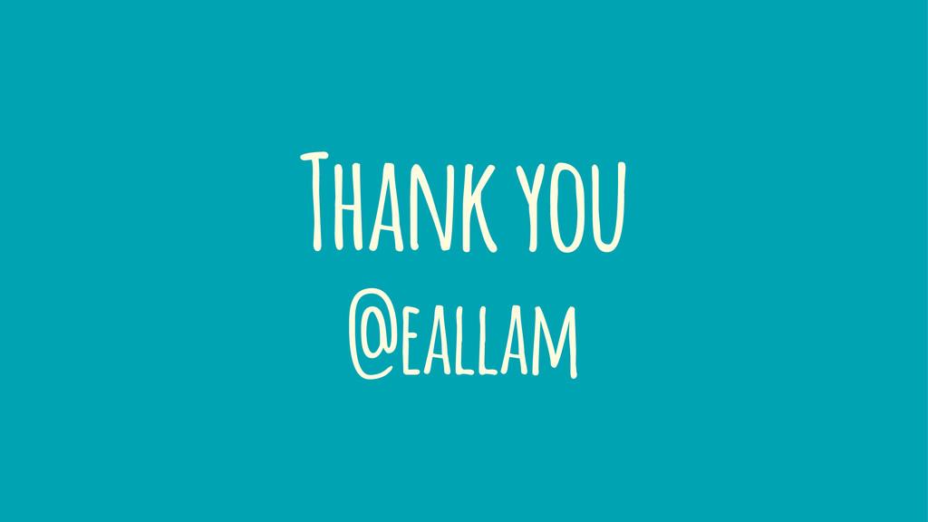 Thank you @eallam