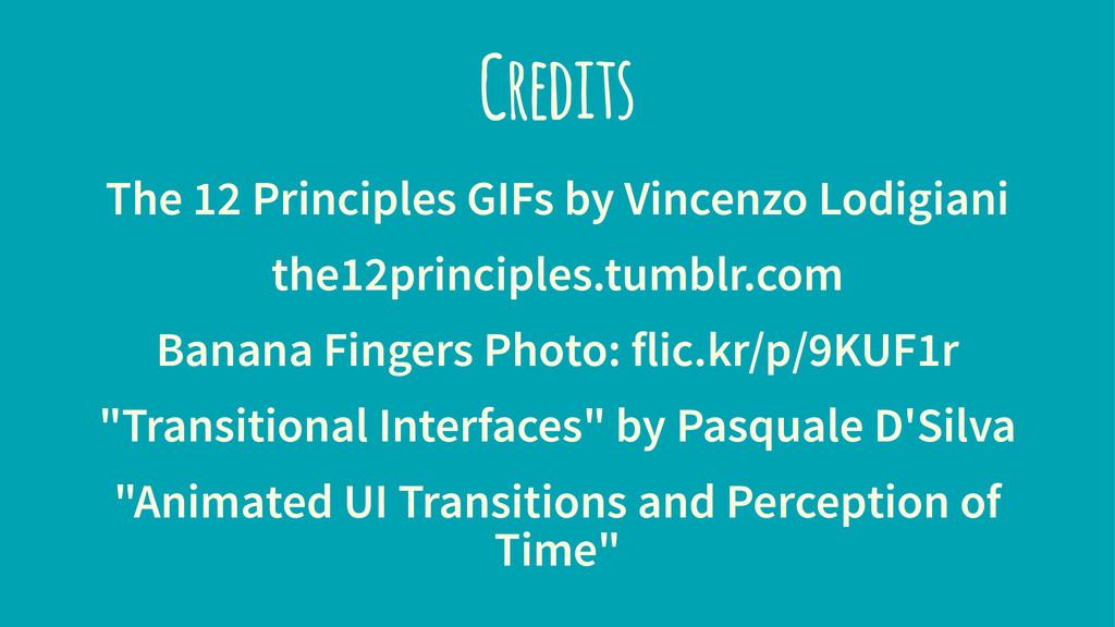 Credits The 12 Principles GIFs by Vincenzo Lodi...